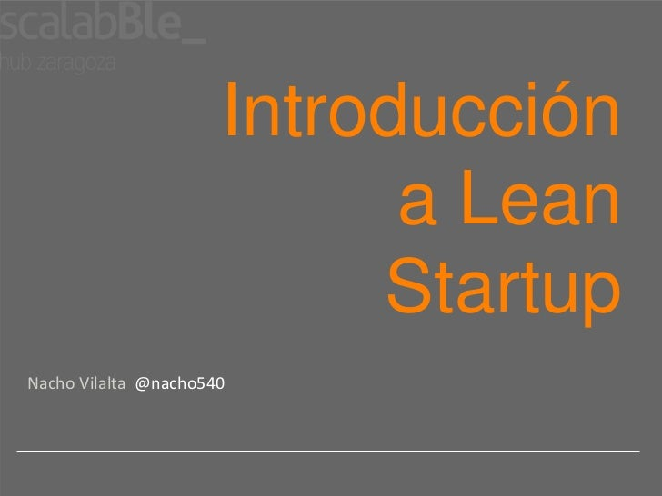 Introduccion a lean startup