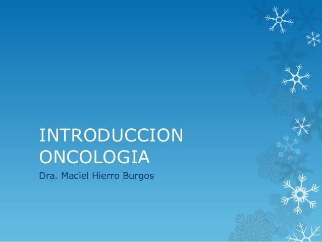 Introduccion oncologia universidad (1)