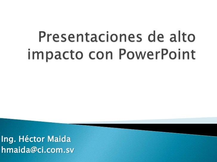 Introduccion Presentaciones de alto impacto con PowerPoint