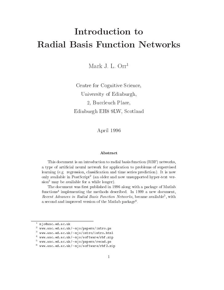 Introduction to Radial Basis Function Networks                              Mark J. L. Orr                                ...