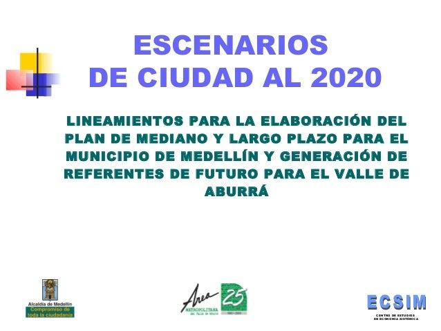 CENTRO DE ESTUDIOS EN ECONOMÍA SISTÉMICA 1 CENTRO DE ESTUDIOS EN ECONOMÍA SISTÉMICA LINEAMIENTOS PARA LA ELABORACIÓN DEL P...