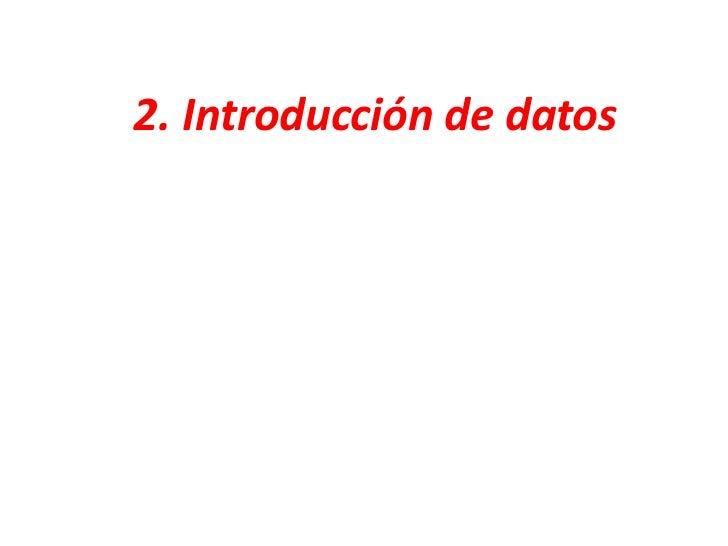 Introduccuion de datos