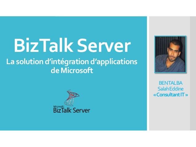 BizTalk Server, la solution d'intégration d'applications de Microsoft (INTRODUCTION)