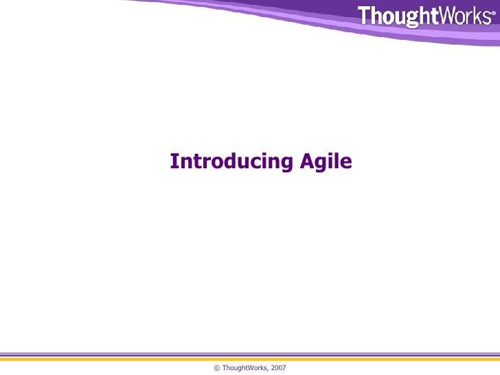 Introducing Agile