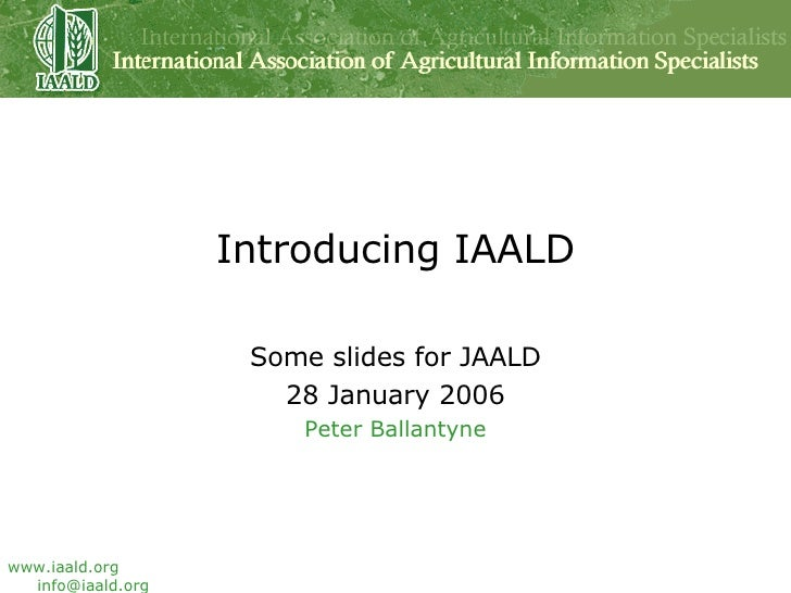 Introducing IAALD: Some slides for JAALD