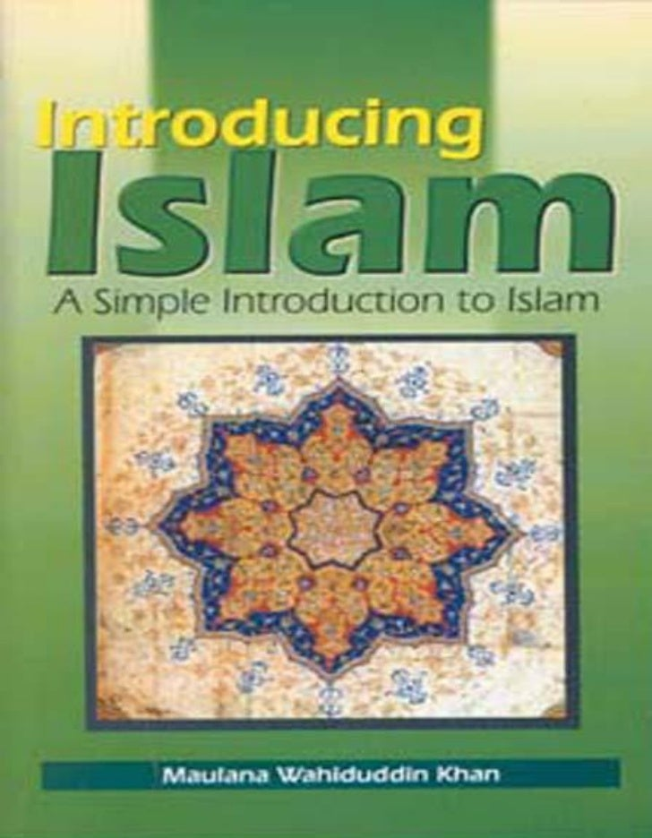 Introducing Islam a Simple Introduction to Islam                                 Table of ContentsTABLE OF CONTENTSTable o...