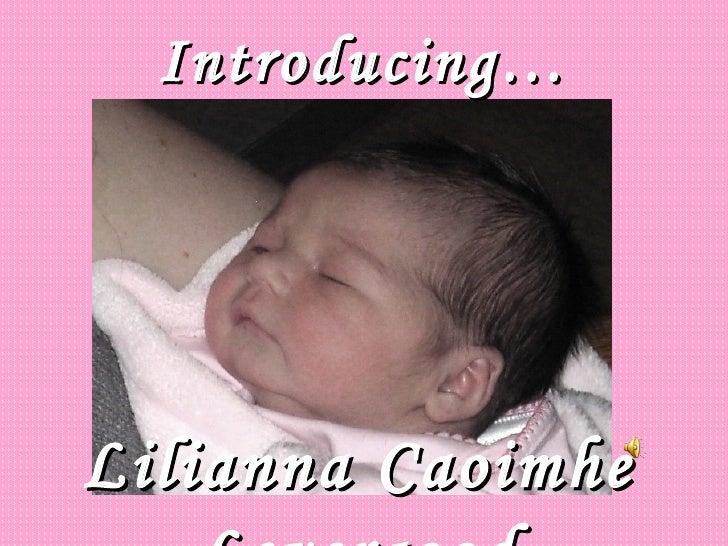 Introducing… Lilianna Caoimhe Levergood