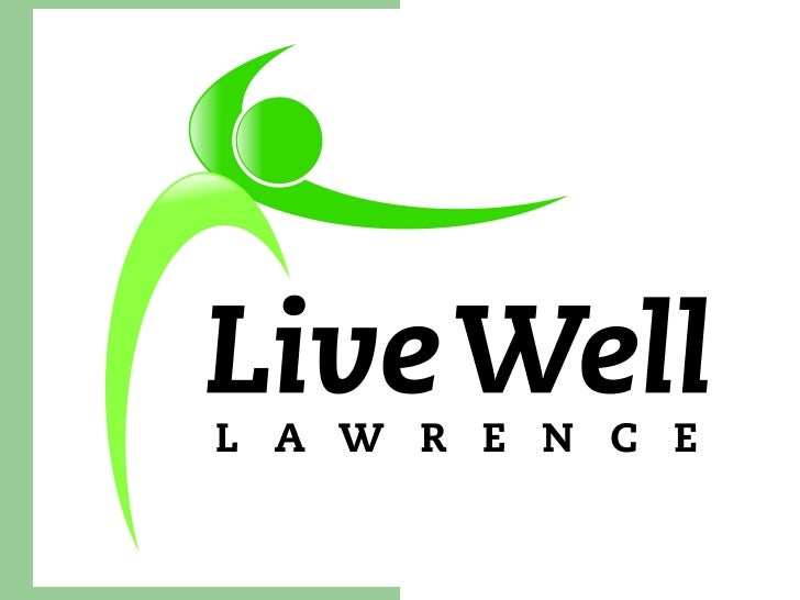 Introducing  LiveWell  Lawrence