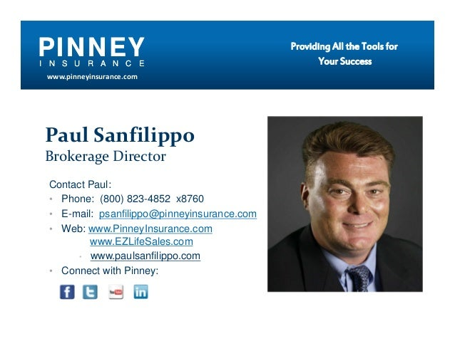PINNEYI N S U R A N C E                                             Providing All the Tools for                           ...