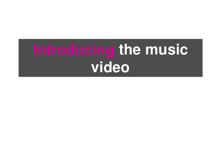 Introducing the-music-video