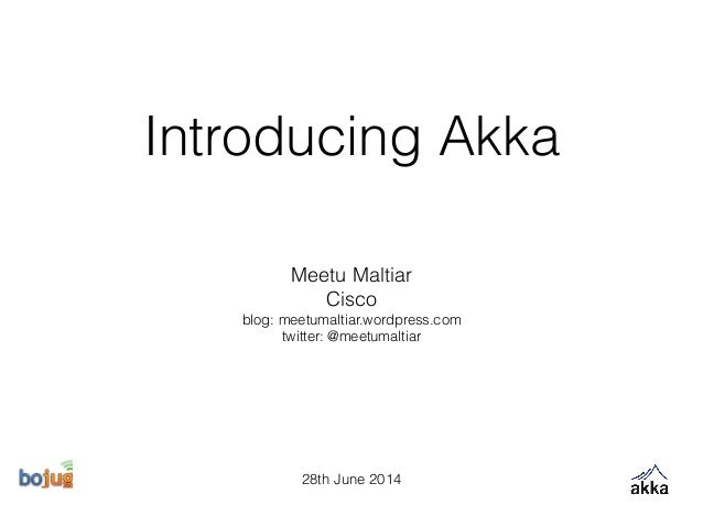 Introducing Akka