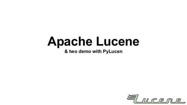Apache Lucene & two demo with PyLucen