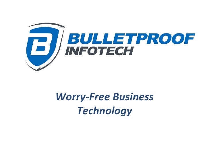 Worry-Free Business Technology