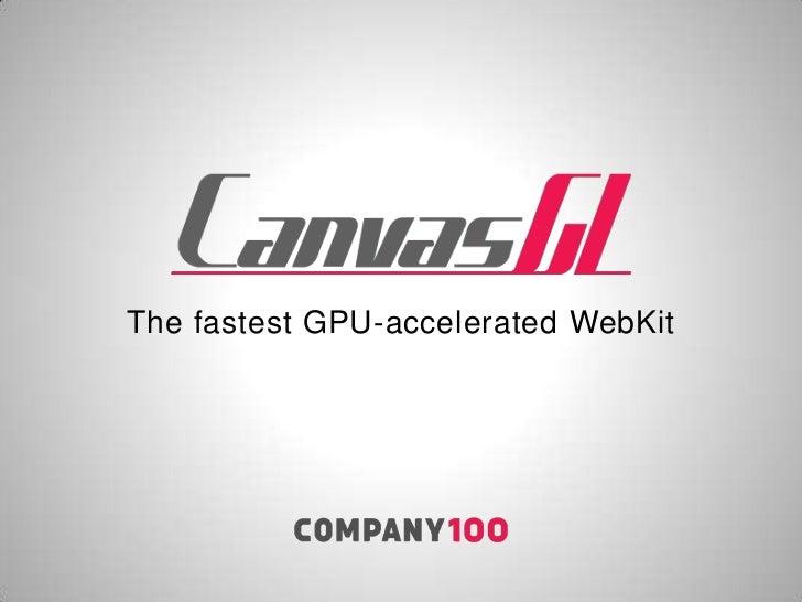 The fastest GPU-accelerated WebKit