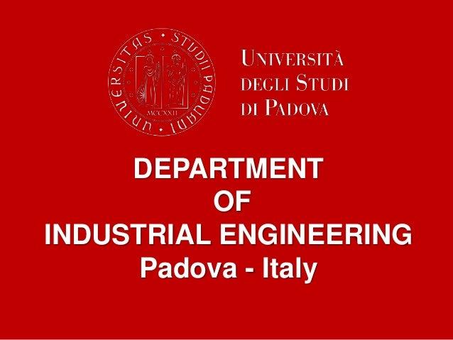 DEPARTMENT OF INDUSTRIAL ENGINEERING Padova - Italy