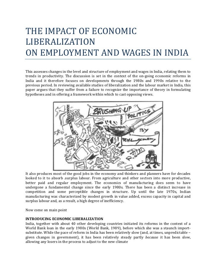 THE IMPACT OF ECONOMICLIBERALIZATIONON EMPLOYMENT AND WAGES IN INDIAThis assesses changes in the level and structure of em...