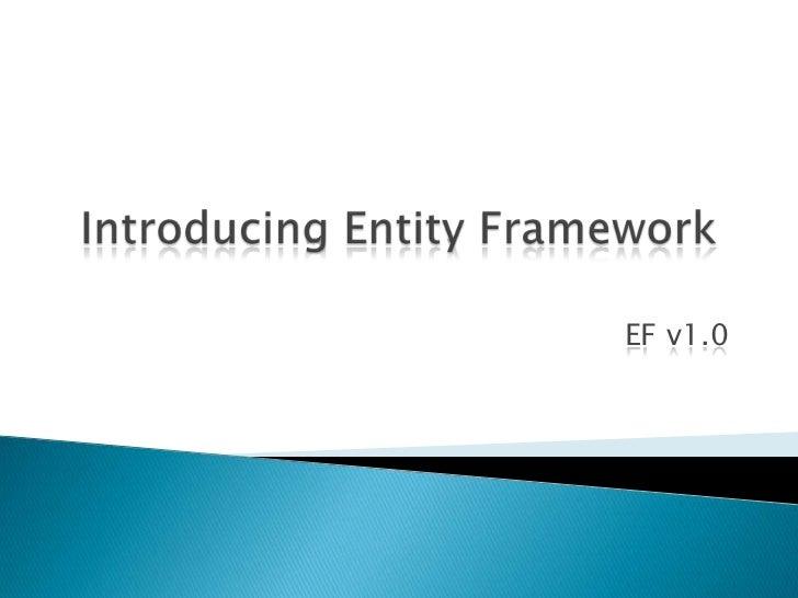 Introducing Entity Framework