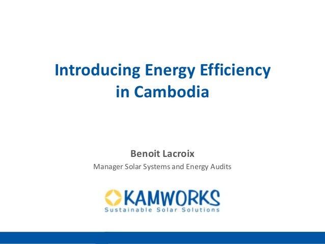 Introducing energy efficiency in cambodia