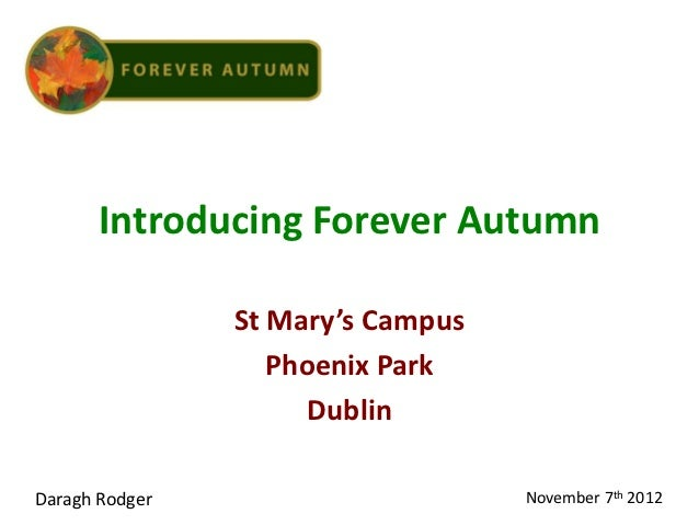 Introducing Forever Autumn