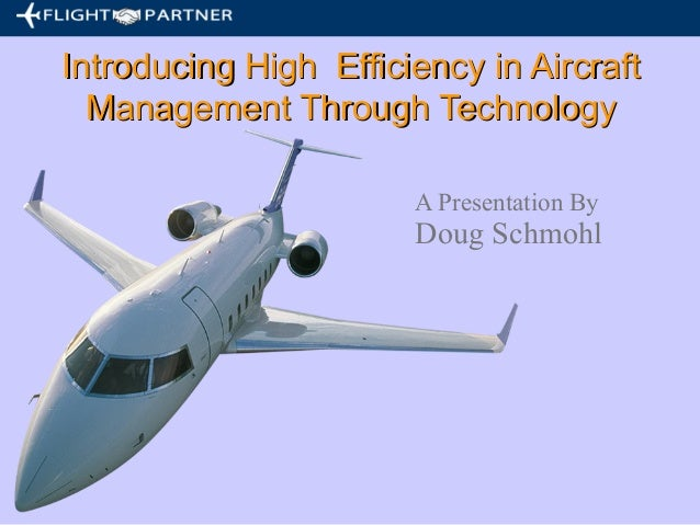 Introducing high  efficiency in aircraft management through technology