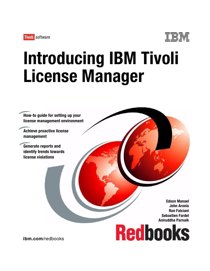 Introducing ibm tivoli license manager sg246888