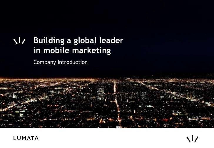 Building a global leaderin mobile marketingCompany Introduction