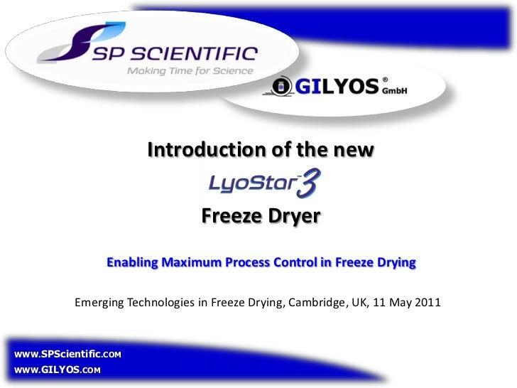 Introducing Lyostar III