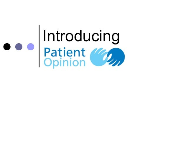 Introducing patient opinion