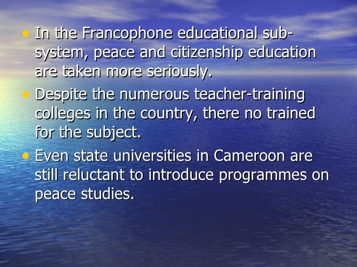 peace education in schools Peace education in formal schools of west africa: 3 the development of this guide would not have been possible without the guidance and the help of several.
