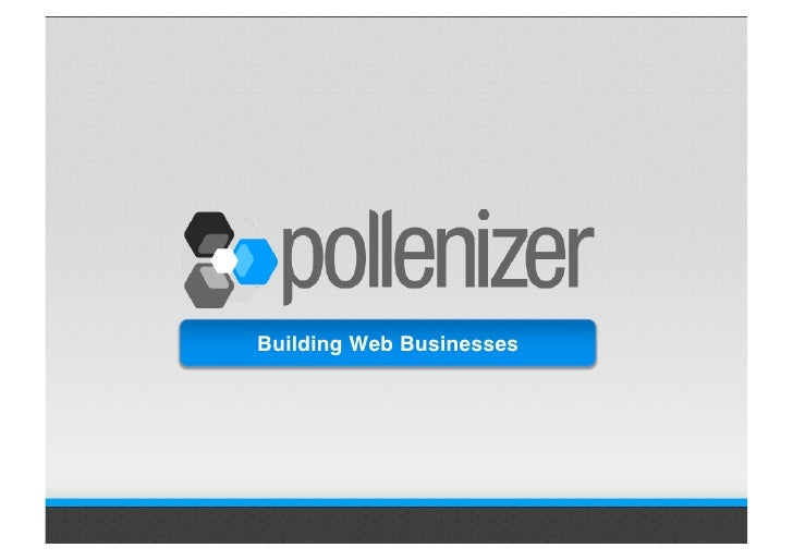 Introducing Pollenizer - May 2009