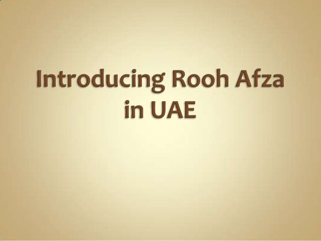 Introducing Rooh Afza in UAE   Marketing Research Project