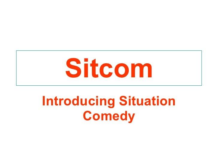 Sitcom Introducing Situation Comedy