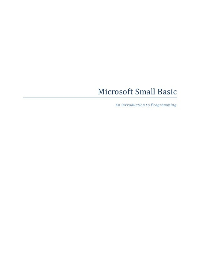 Microsoft Small Basic An introduction to Programming