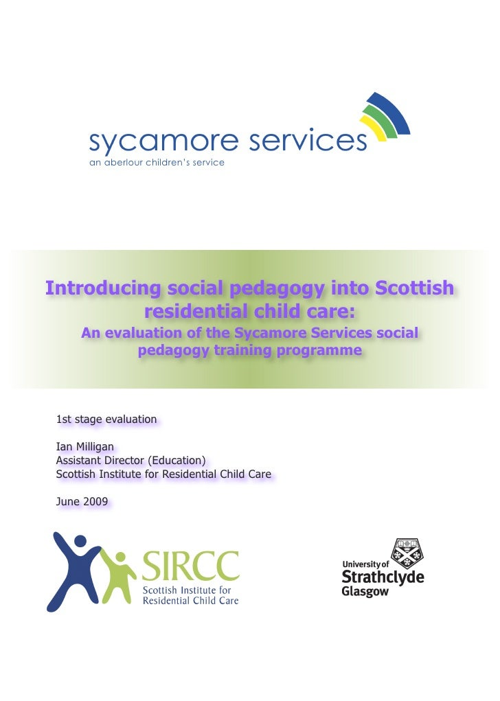 an aberlour children's service     Introducing social pedagogy into Scottish           residential child care:       An ev...