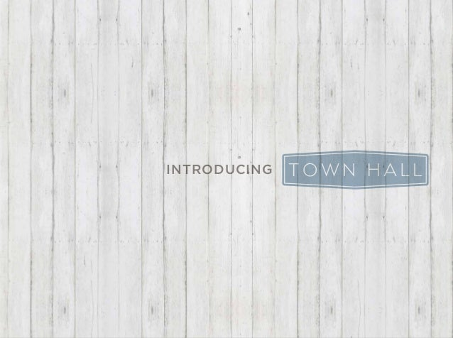 Introducing Town Hall: design, marketing and communication