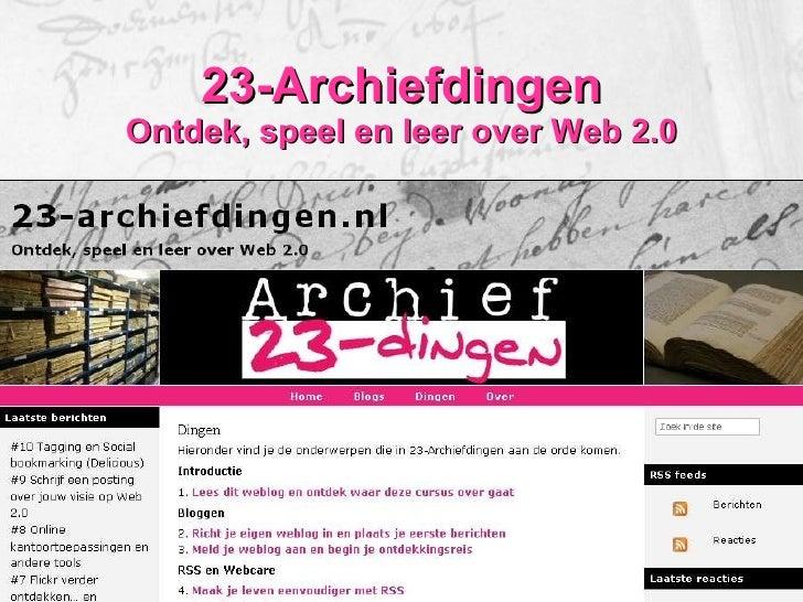 23-Archiefdingen Ontdek, speel en leer over Web 2.0