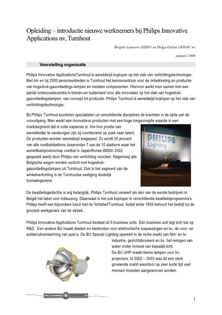 Opleiding – introductie nieuwe werknemers bij Philips InnovativeApplications nv, Turnhout                                 ...