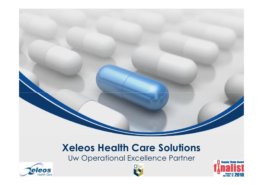Xeleos Health Care Solutions Uw Operational Excellence Partner