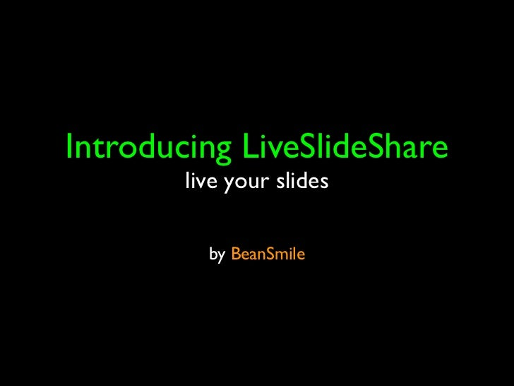 Introducting liveslideshare