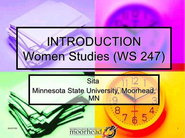 INTRODUCTION Women Studies (WS 247) Sita  Minnesota State University, Moorhead, MN