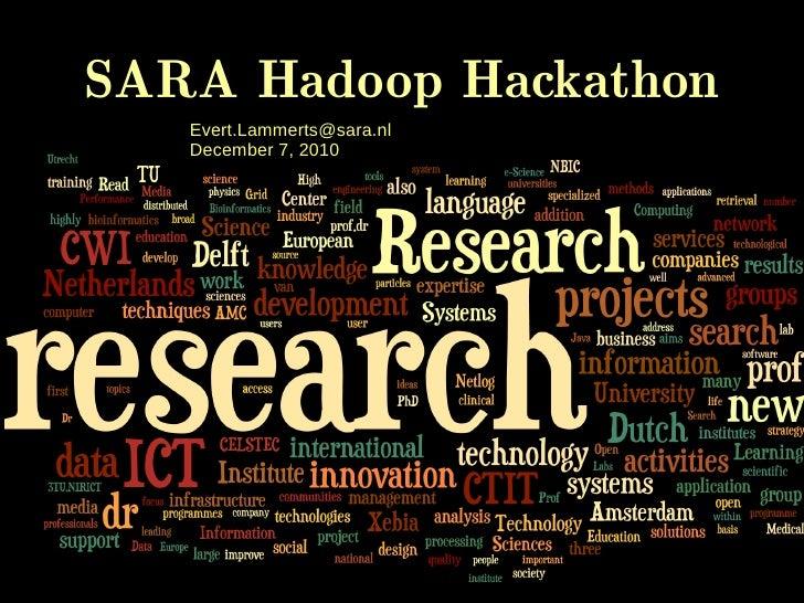Introduction to SARA's Hadoop Hackathon - dec 7th 2010