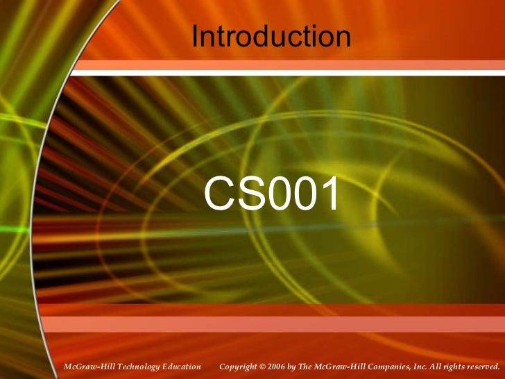 Introduction CS001