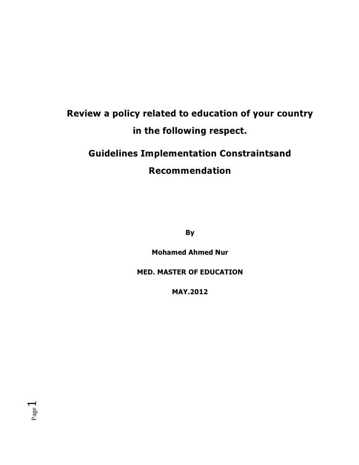 Review a policy related to education of your country                    in the following respect.           Guidelines Imp...