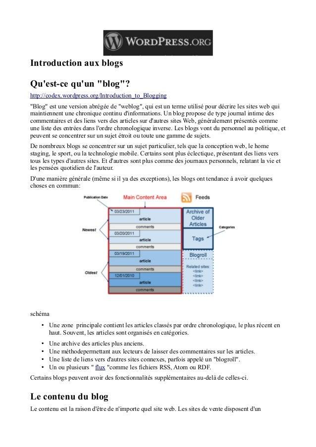 """Introduction aux blogs Qu'est-ce qu'un """"blog""""? http://codex.wordpress.org/Introduction_to_Blogging """"Blog"""" est une version ..."""