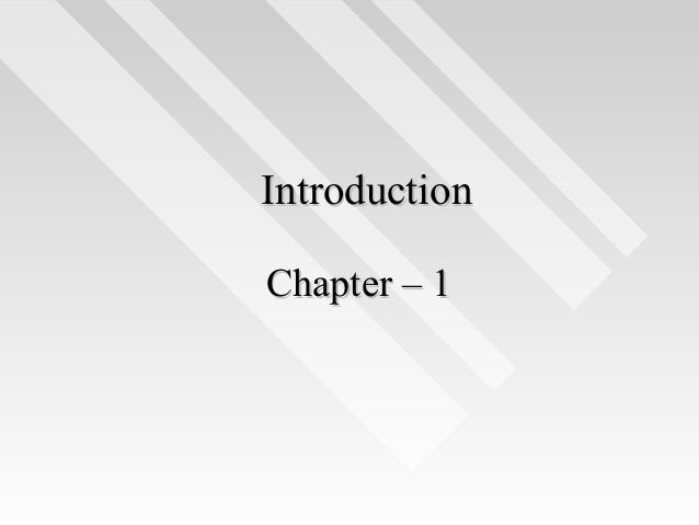Introduction Chapter – 1