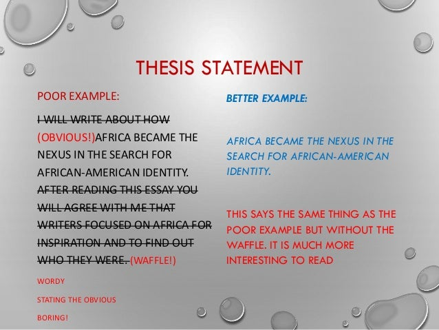 thesis statement about identity Download thesis statement on racial identity in our database or order an original thesis paper that will be written by one of our staff writers and delivered.