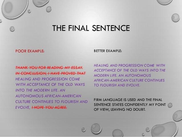 Good ending sentence to my essay?