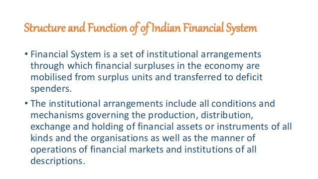function of financial system People use the financial system for a variety of reasons, which can be broken down into six main purposes regardless of purpose, the financial system is more efficient when transactions are performed in liquid markets.