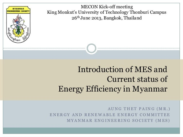 MECON Kick-off meeting King Monkut's University of Technology Thonburi Campus 26th June 2013, Bangkok, Thailand  Introduct...