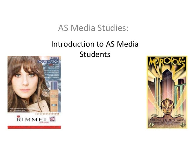 AS Media Studies: Introduction to AS Media Students
